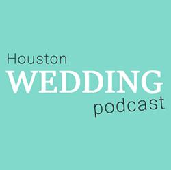 Houston Wedding Podcast 250 Logo